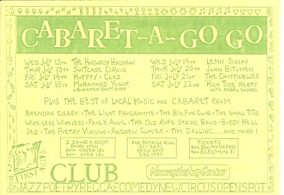 Another early flyer. 'Cabaret a Go Go' - the first comedy in Newcastle! I'm billed as 'Paul 'H' Anvil', so I've stopped smashing slabs on my chest at this point.